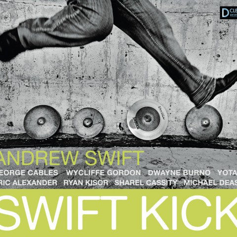 Andrew Swift – Swift Kick (2011)