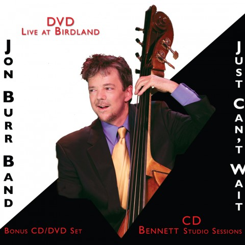 Jon Burr – Just Can't Wait (2008)