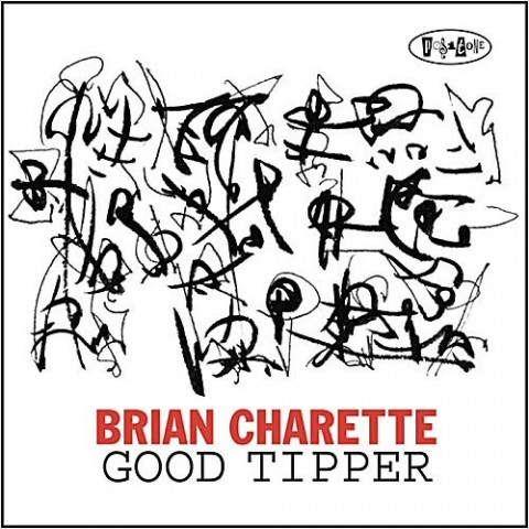 Brian Charette – Good Tipper (2014)