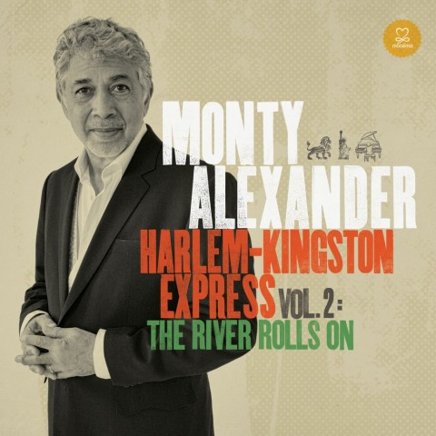 Monty Alexander – Harlem Kingston Express Vol.2 (2014)