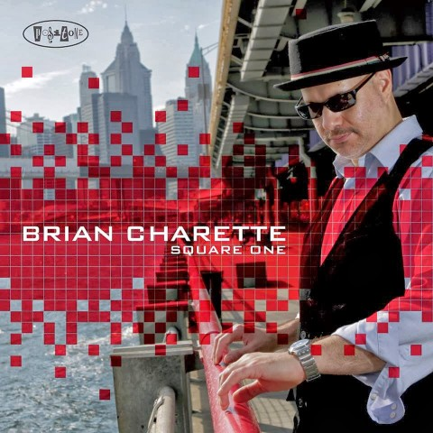 Brian Charette – Square One (2014)